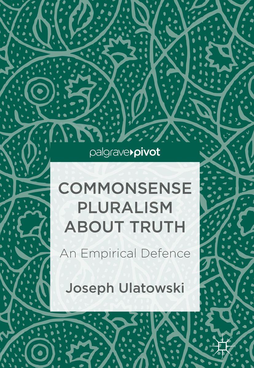 Ulatowski, Joseph - Commonsense Pluralism about Truth, ebook