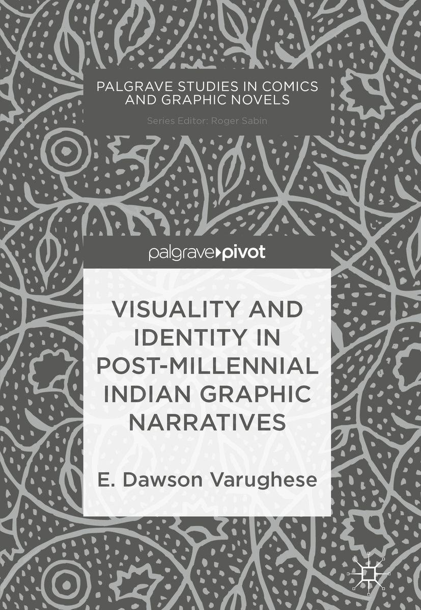 Varughese, E. Dawson - Visuality and Identity in Post-millennial Indian Graphic Narratives, e-bok
