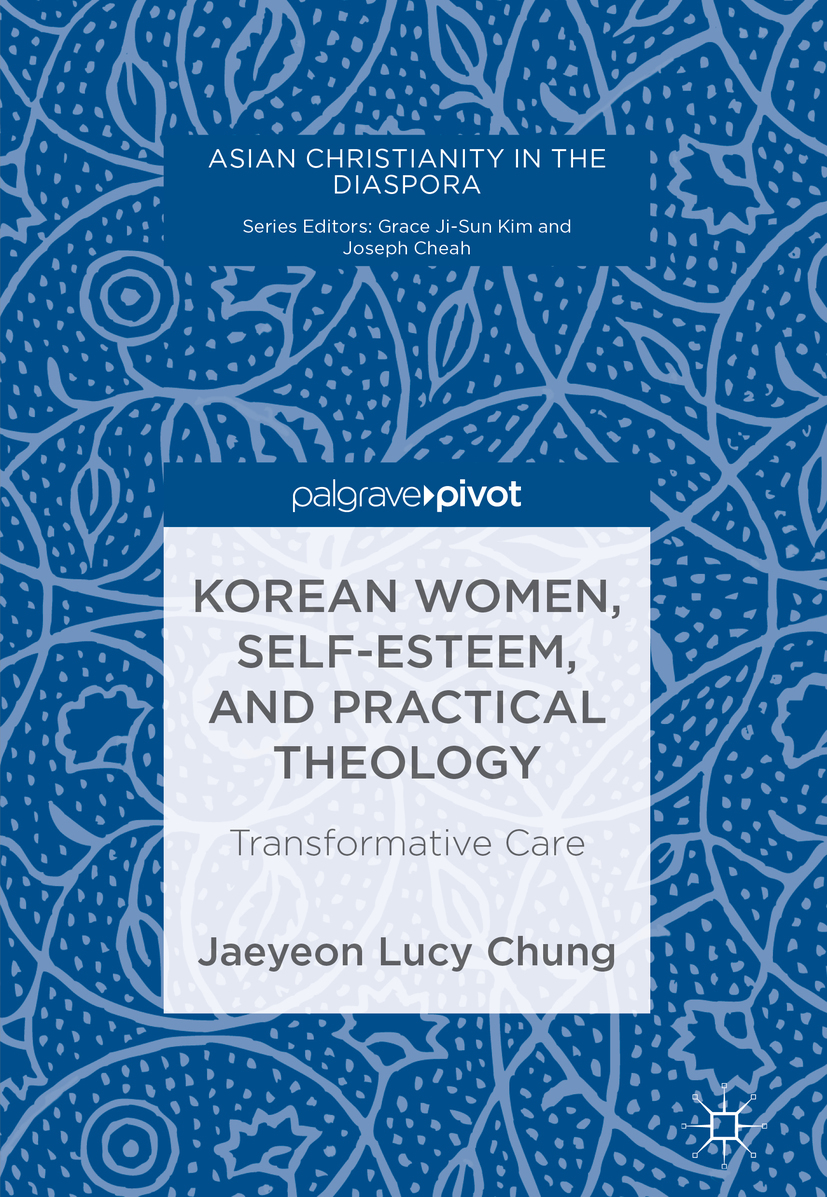 Chung, Jaeyeon Lucy - Korean Women, Self-Esteem, and Practical Theology, ebook