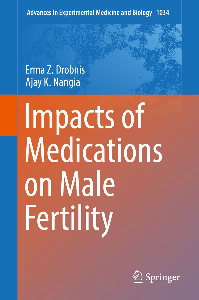 Drobnis, Erma Z. - Impacts of Medications on Male Fertility, ebook