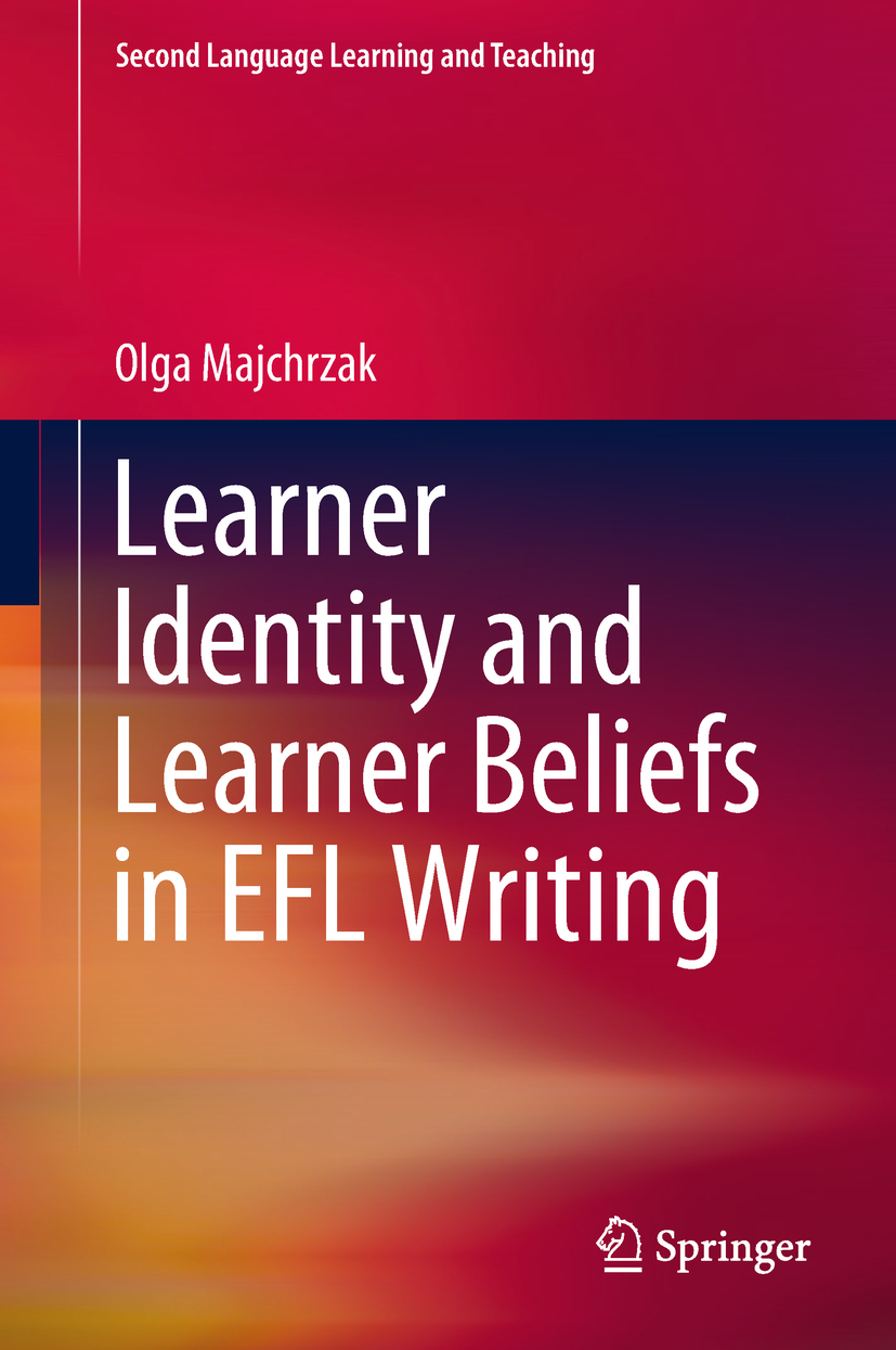 Majchrzak, Olga - Learner Identity and Learner Beliefs in EFL Writing, ebook