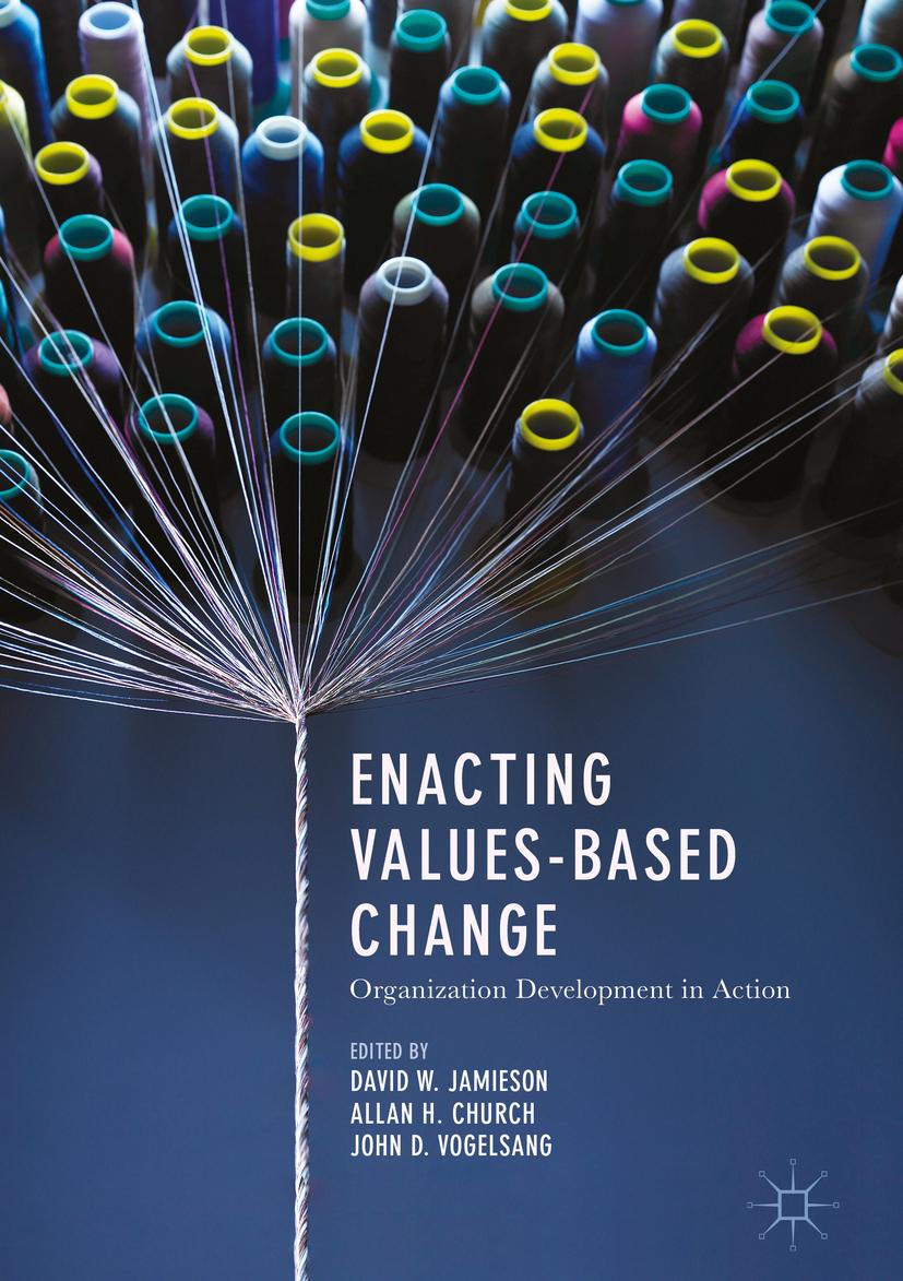 Church, Allan H. - Enacting Values-Based Change, ebook