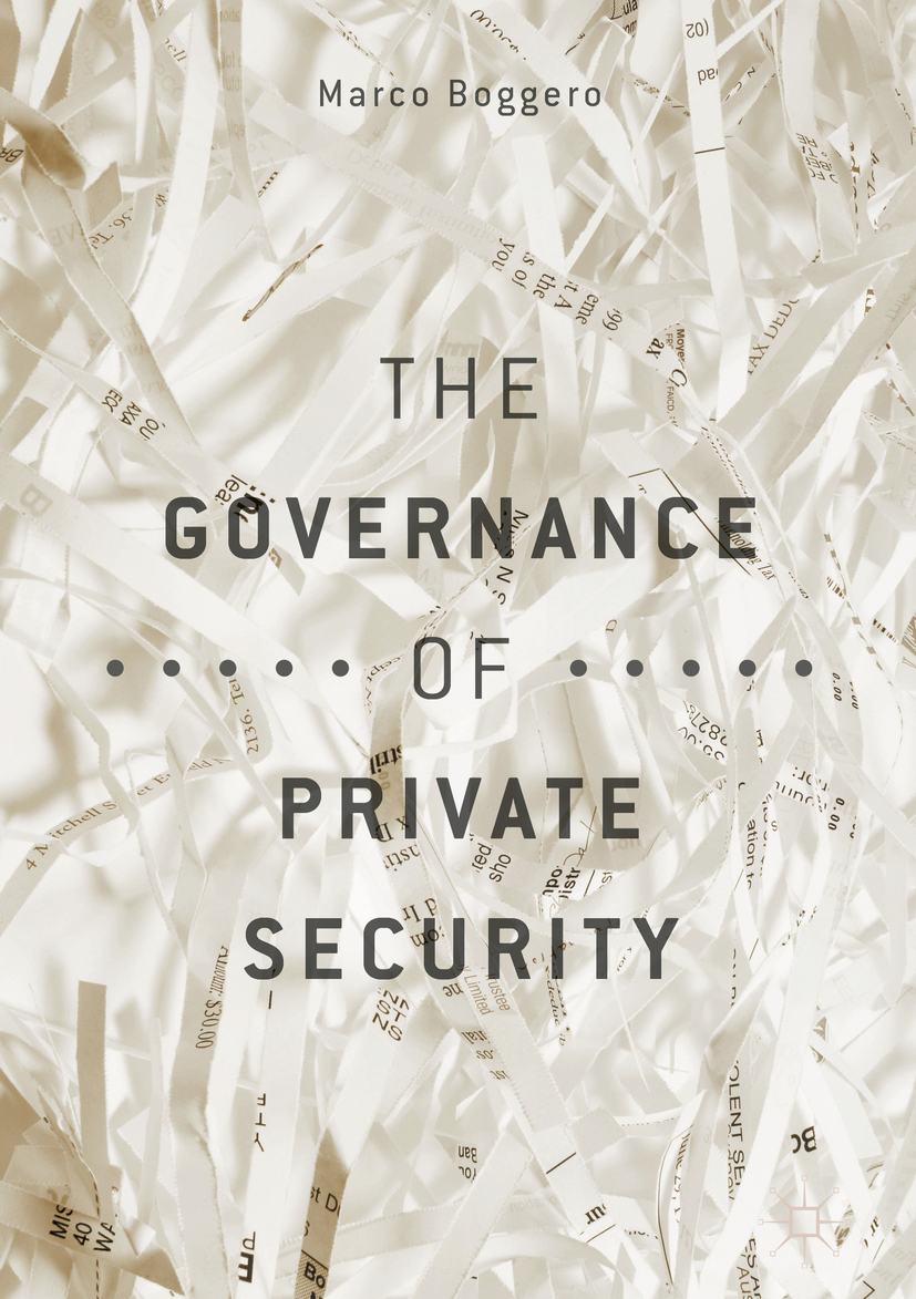 Boggero, Marco - The Governance of Private Security, ebook