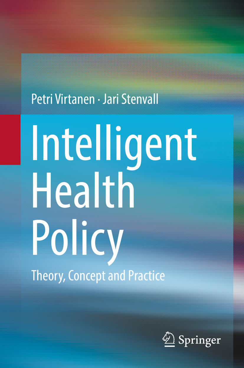 Stenvall, Jari - Intelligent Health Policy, ebook