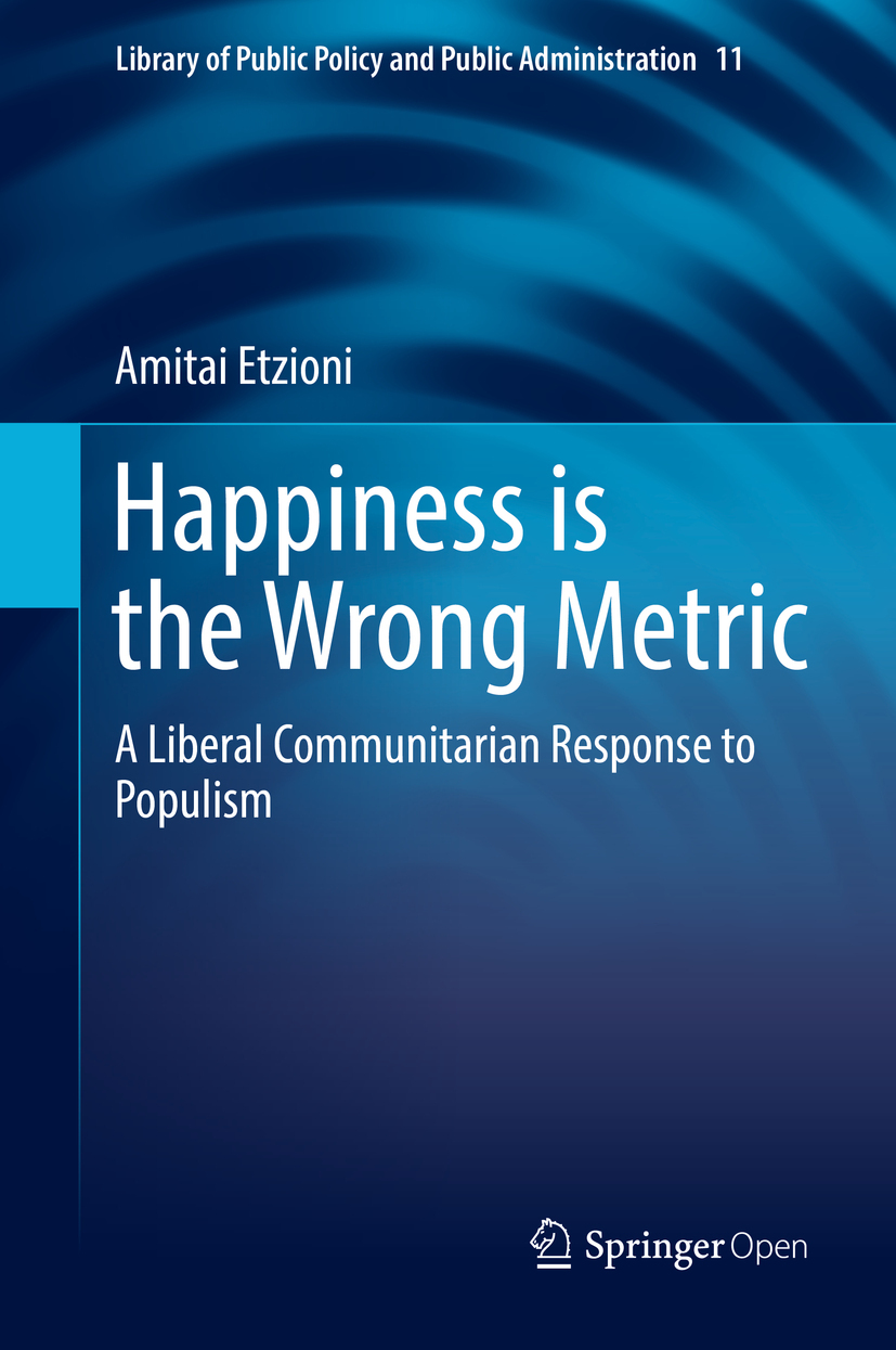 Etzioni, Amitai - Happiness is the Wrong Metric, ebook