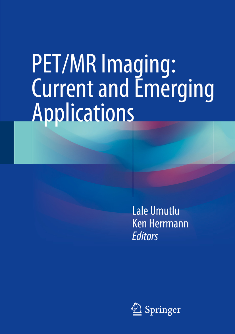 Herrmann, Ken - PET/MR Imaging: Current and Emerging Applications, ebook