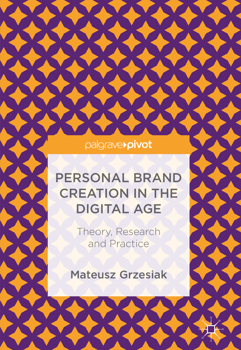 Grzesiak, Mateusz - Personal Brand Creation in the Digital Age, ebook