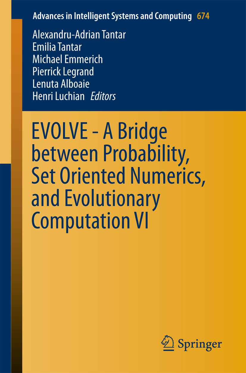 Alboaie, Lenuta - EVOLVE - A Bridge between Probability, Set Oriented Numerics, and Evolutionary Computation VI, ebook