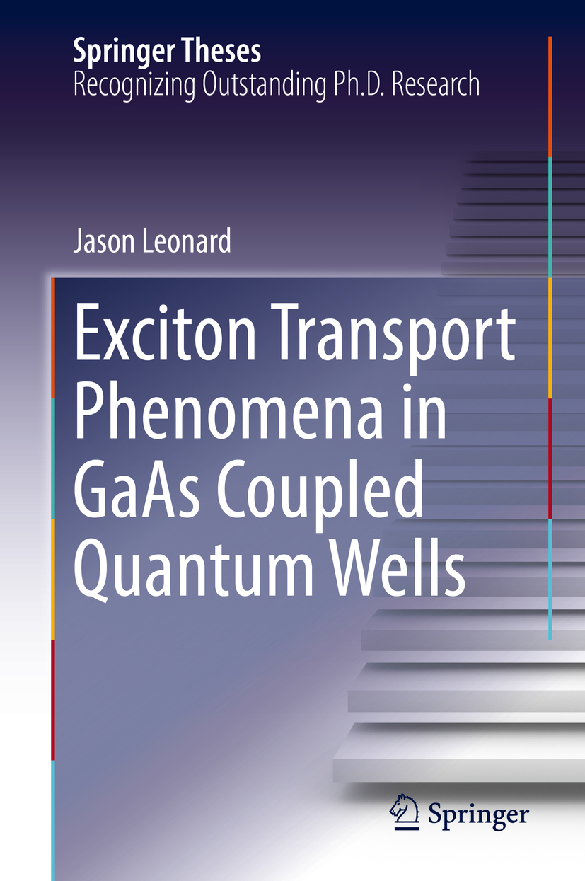 Leonard, Jason - Exciton Transport Phenomena in GaAs Coupled Quantum Wells, ebook