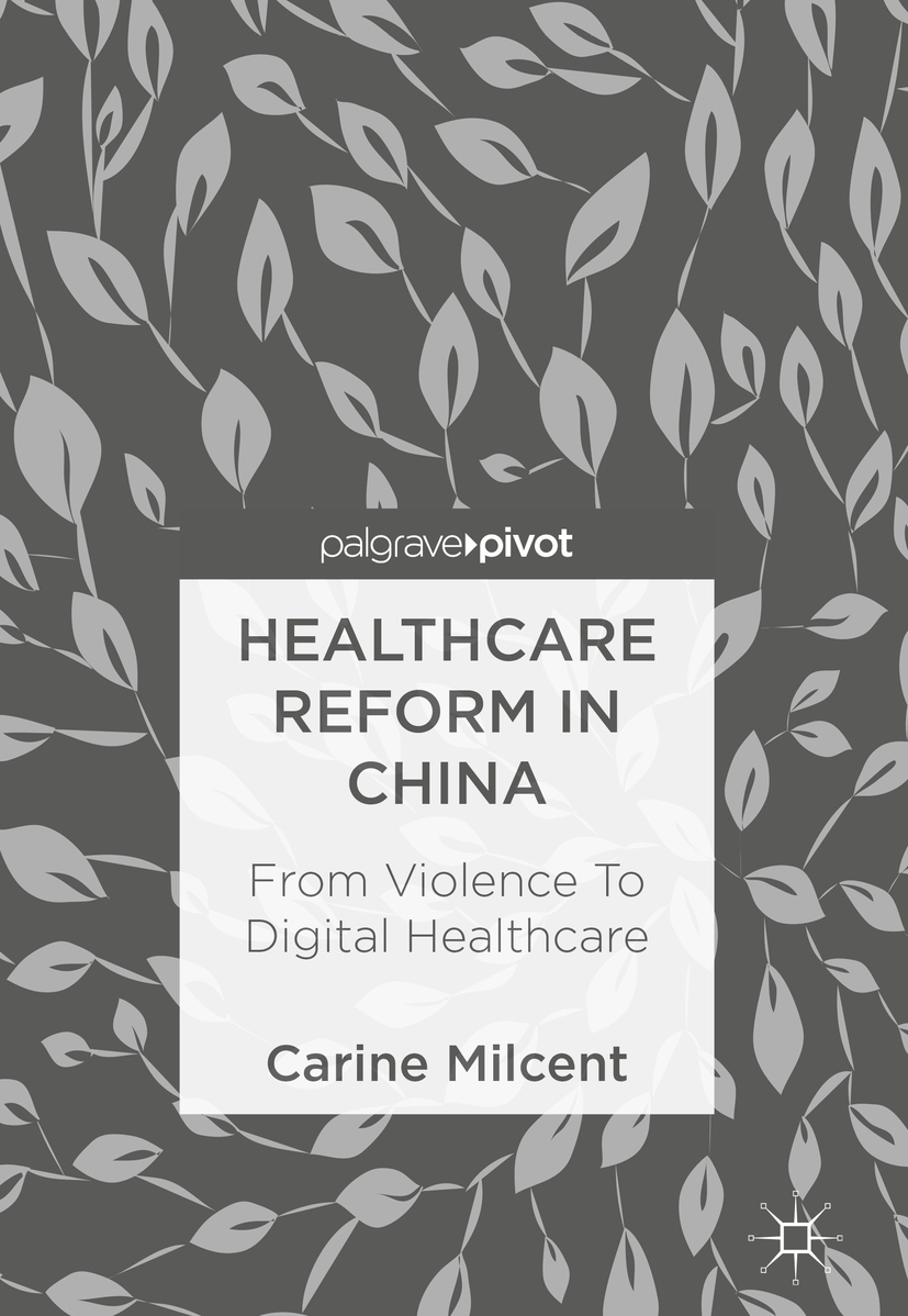 Milcent, Carine - Healthcare Reform in China, ebook