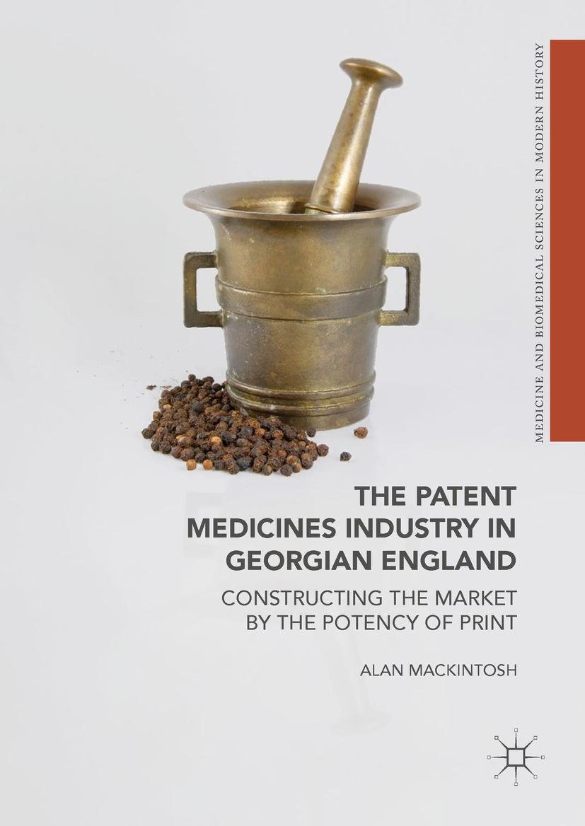 Mackintosh, Alan - The Patent Medicines Industry in Georgian England, ebook