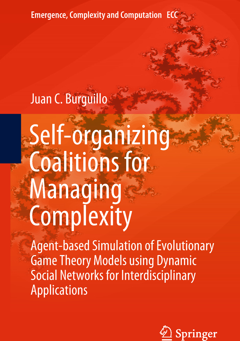 Burguillo, Juan C. - Self-organizing Coalitions for Managing Complexity, ebook