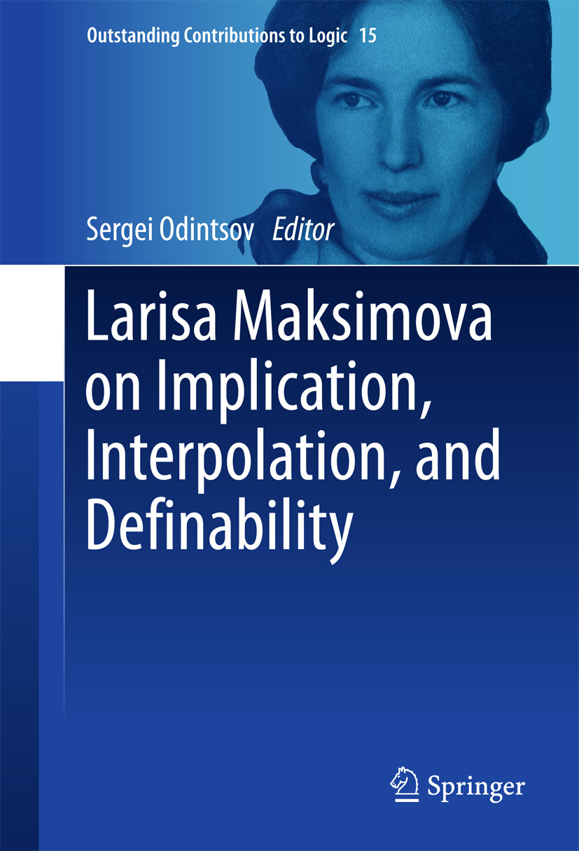 Odintsov, Sergei - Larisa Maksimova on Implication, Interpolation, and Definability, ebook