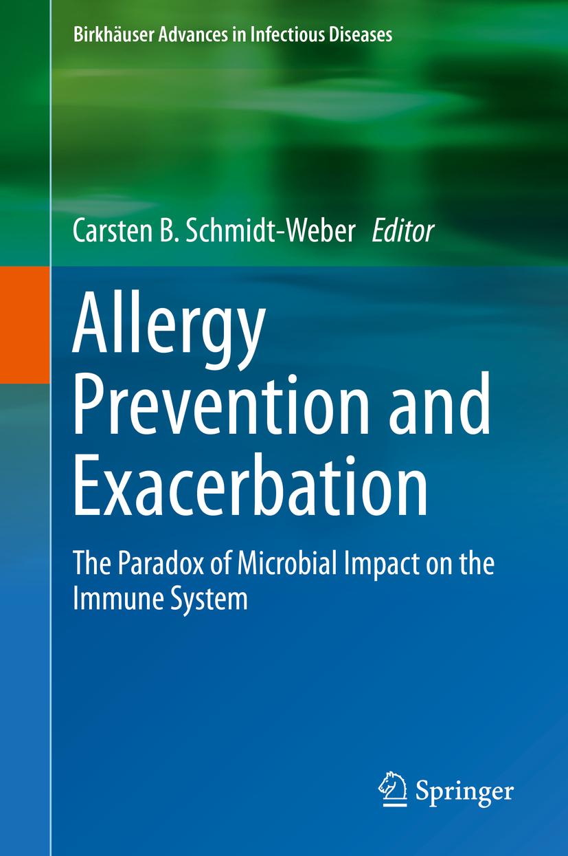 Schmidt-Weber, Carsten B. - Allergy Prevention and Exacerbation, ebook