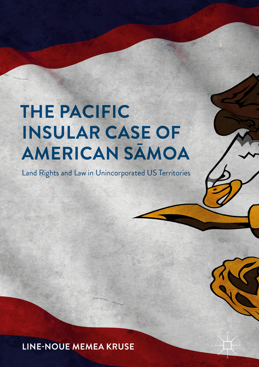 Kruse, Line-Noue Memea - The Pacific Insular Case of American Sāmoa, ebook