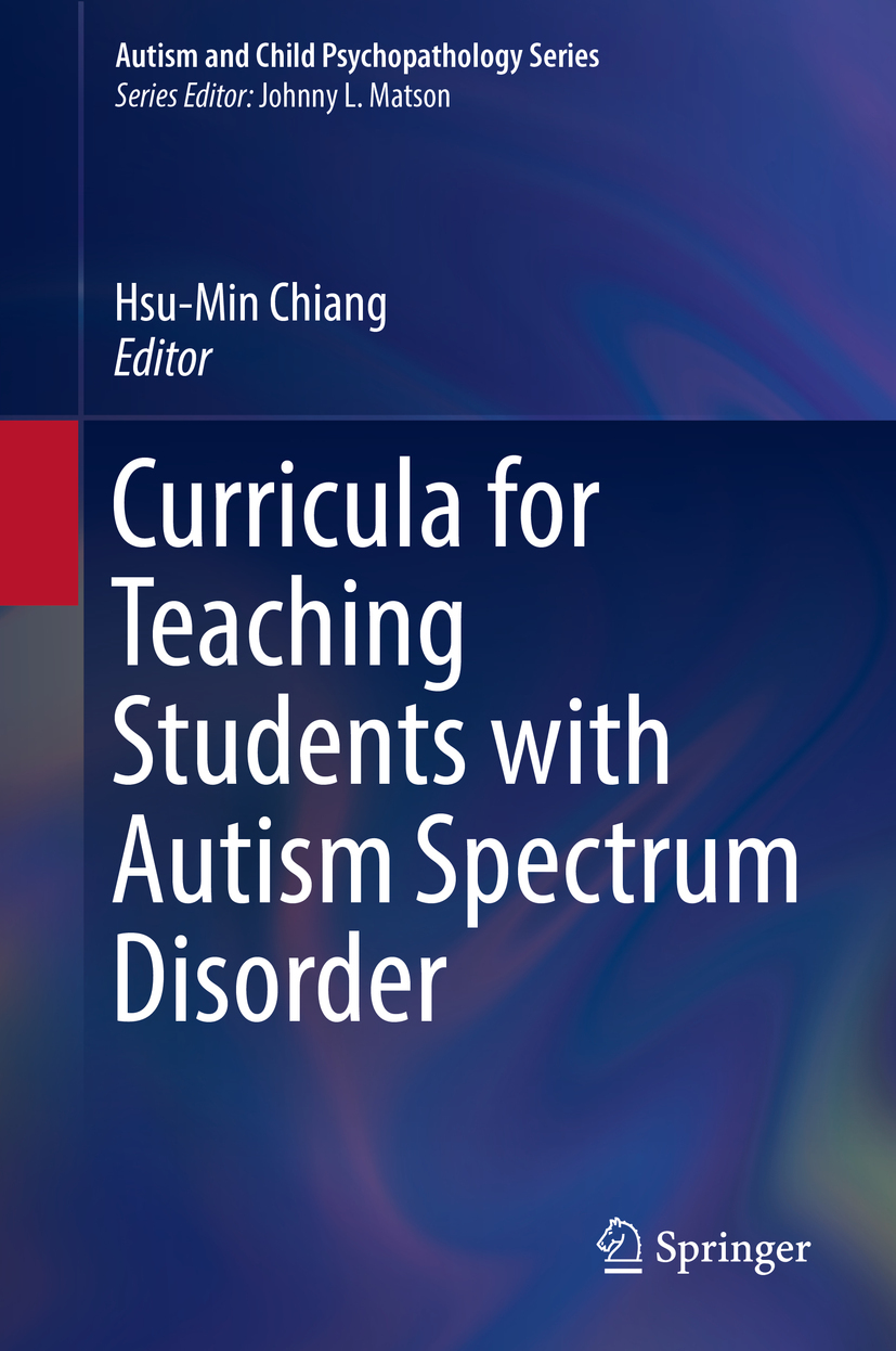 Chiang, Hsu-Min - Curricula for Teaching Students with Autism Spectrum Disorder, e-kirja