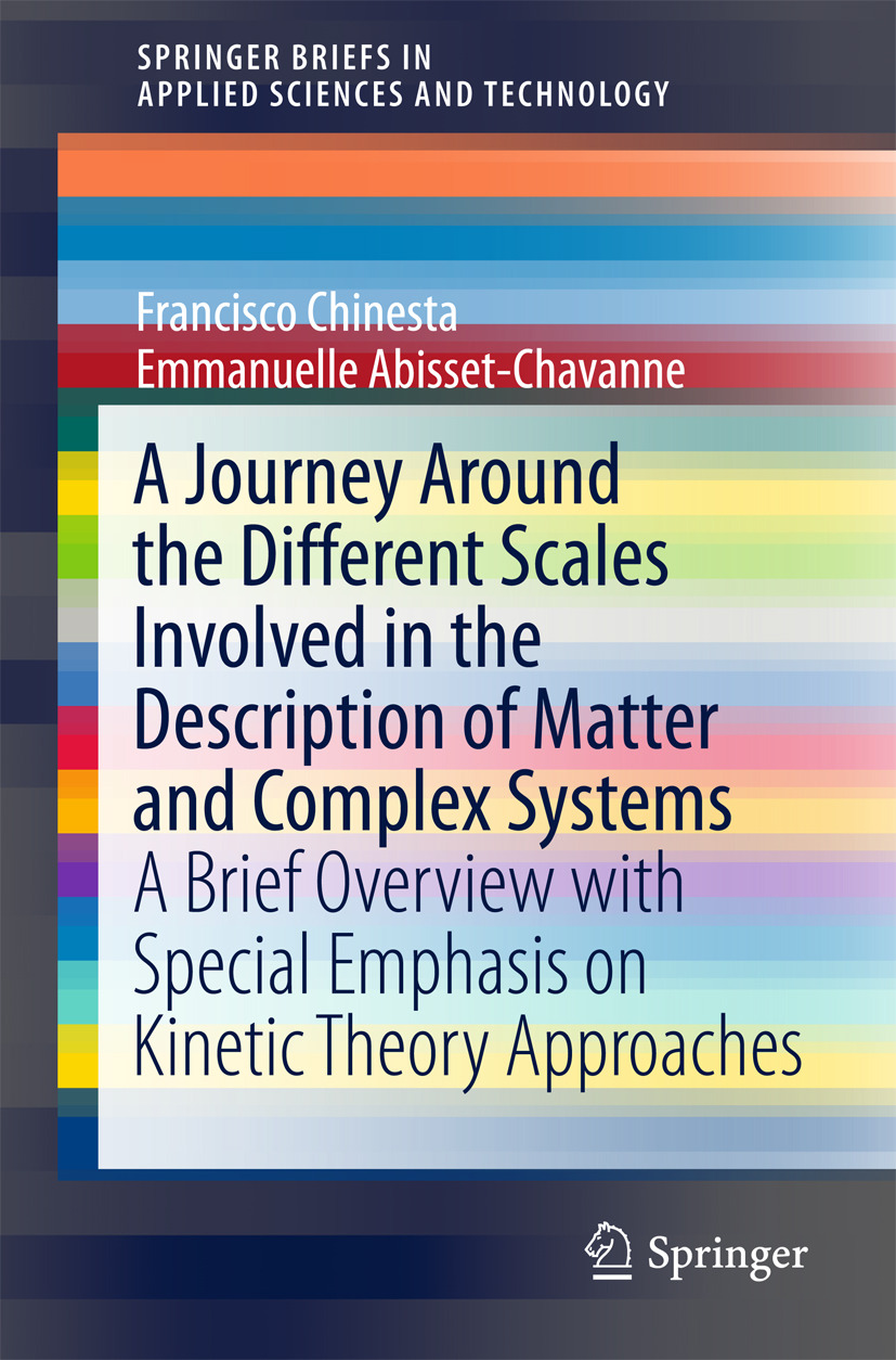 Abisset-Chavanne, Emmanuelle - A Journey Around the Different Scales Involved in the Description of Matter and Complex Systems, ebook