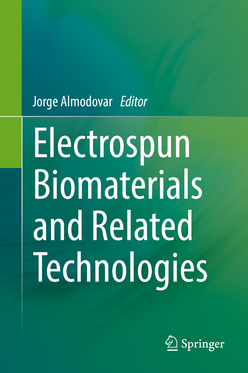 Almodovar, Jorge - Electrospun Biomaterials and Related Technologies, ebook