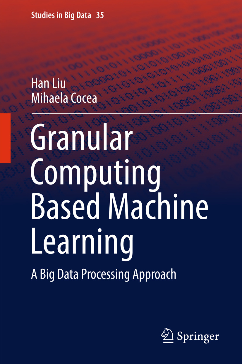 Cocea, Mihaela - Granular Computing Based Machine Learning, ebook
