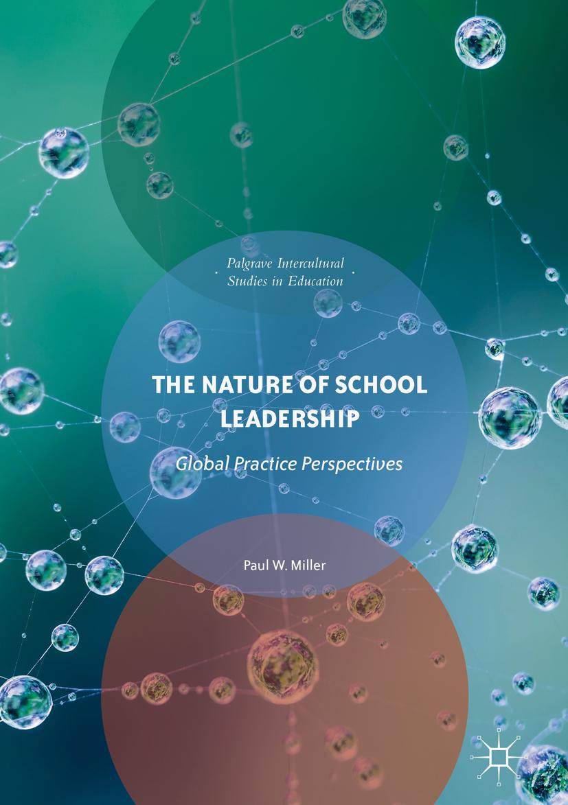Miller, Paul W. - The Nature of School Leadership, ebook