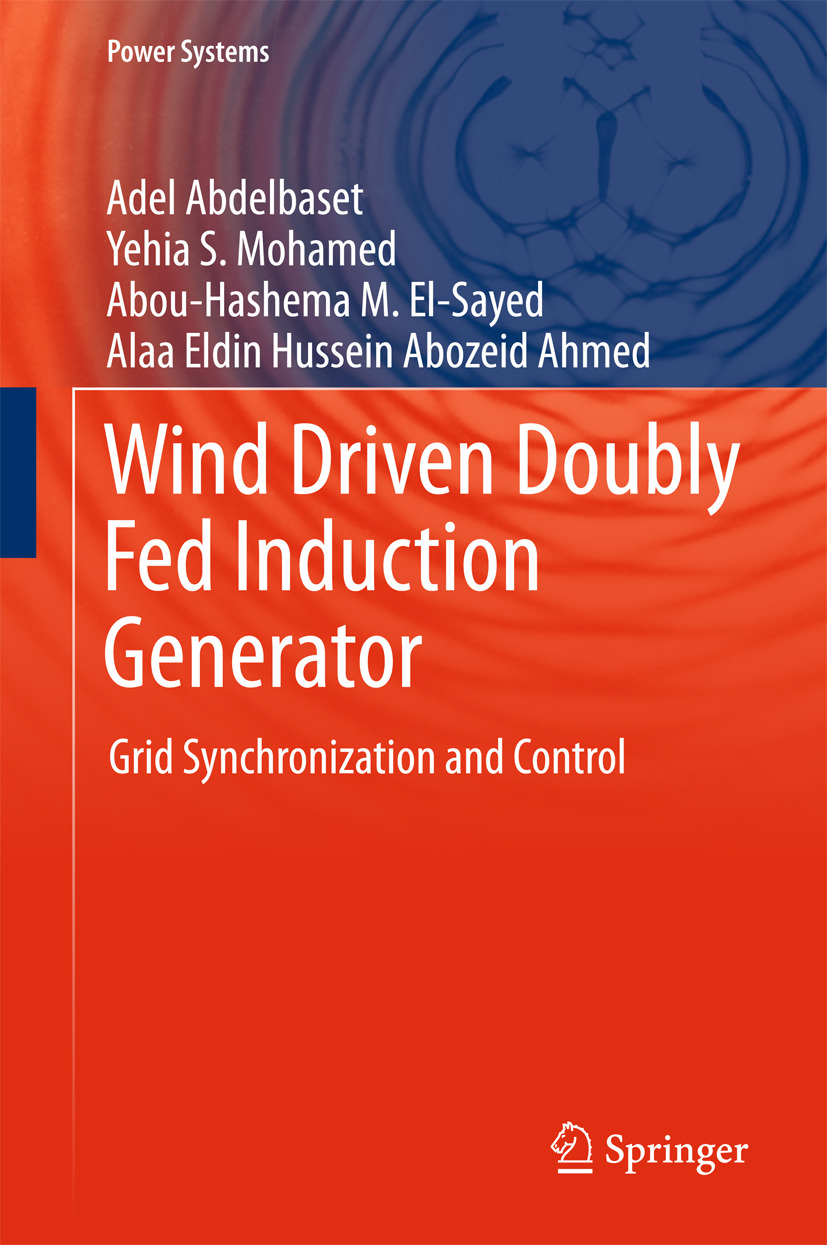 Abdelbaset, Adel - Wind Driven Doubly Fed Induction Generator, ebook