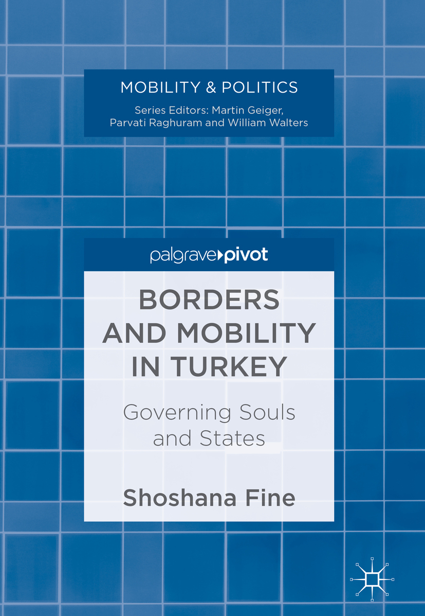 Fine, Shoshana - Borders and Mobility in Turkey, ebook
