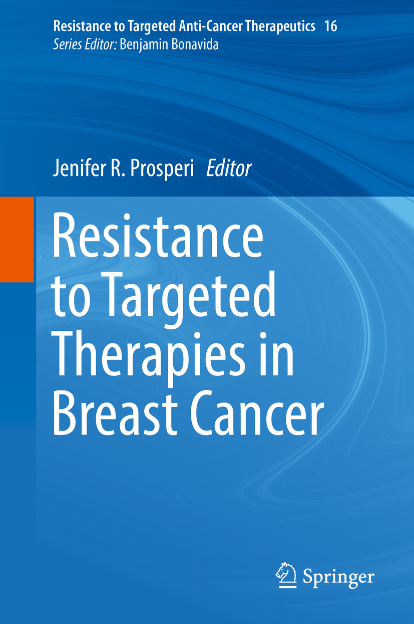 Prosperi, Jenifer R. - Resistance to Targeted Therapies in Breast Cancer, ebook