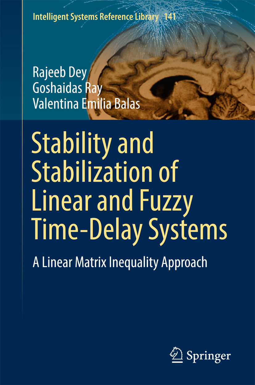 Balas, Valentina Emilia - Stability and Stabilization of Linear and Fuzzy Time-Delay Systems, ebook