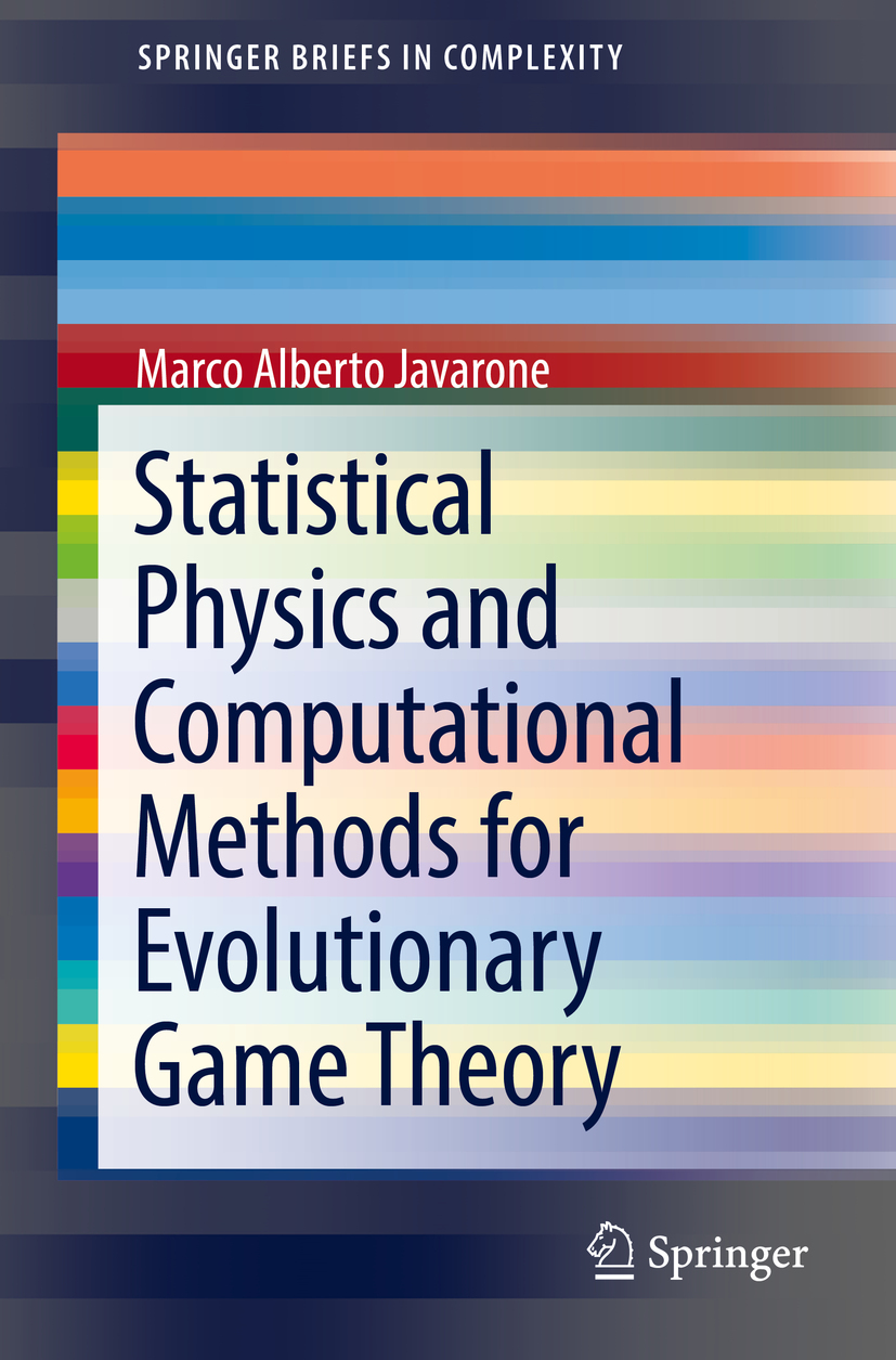 Javarone, Marco Alberto - Statistical Physics and Computational Methods for Evolutionary Game Theory, ebook