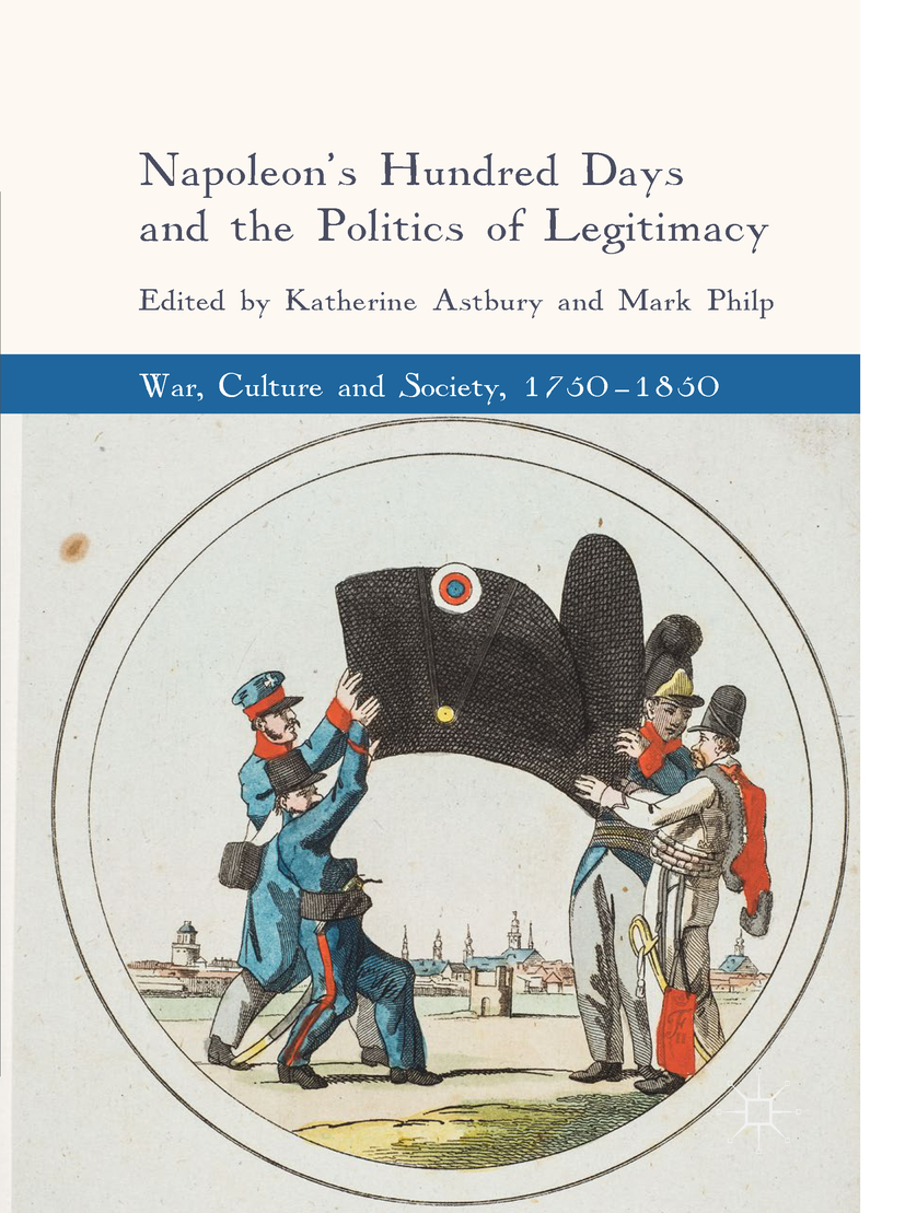 Astbury, Katherine - Napoleon's Hundred Days and the Politics of Legitimacy, e-bok