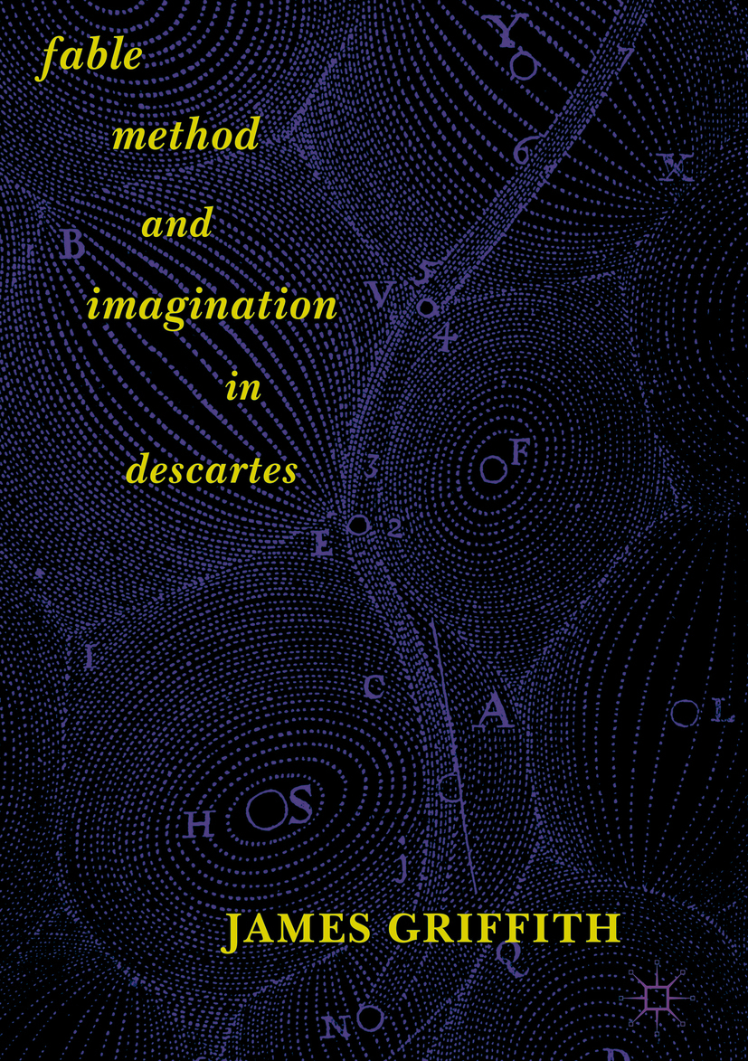 Griffith, James - Fable, Method, and Imagination in Descartes, ebook