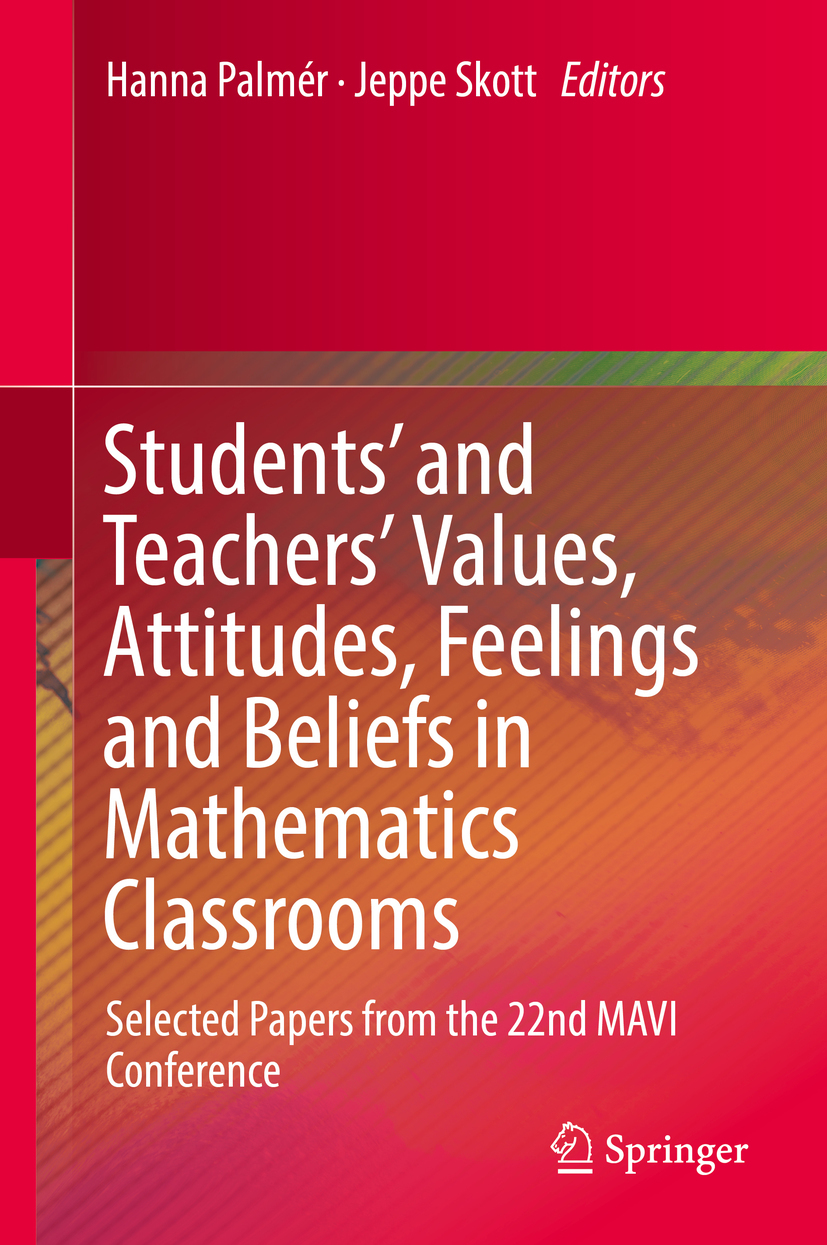 Palmér, Hanna - Students' and Teachers' Values, Attitudes, Feelings and Beliefs in Mathematics Classrooms, ebook