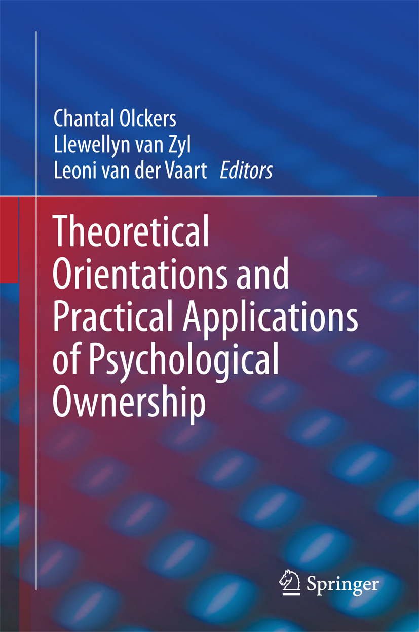 Olckers, Chantal - Theoretical Orientations and Practical Applications of Psychological Ownership, ebook