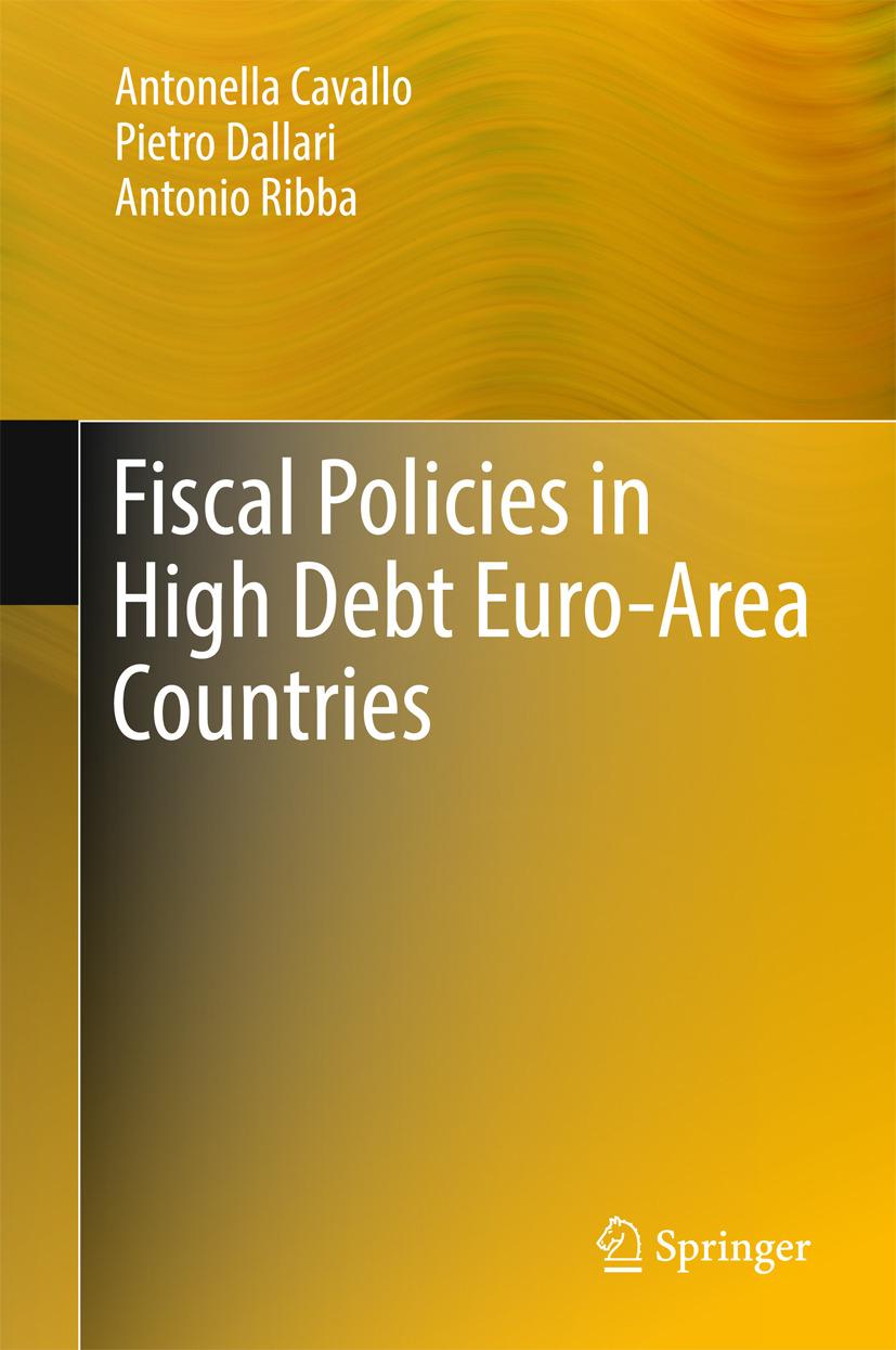 Cavallo, Antonella - Fiscal Policies in High Debt Euro-Area Countries, ebook