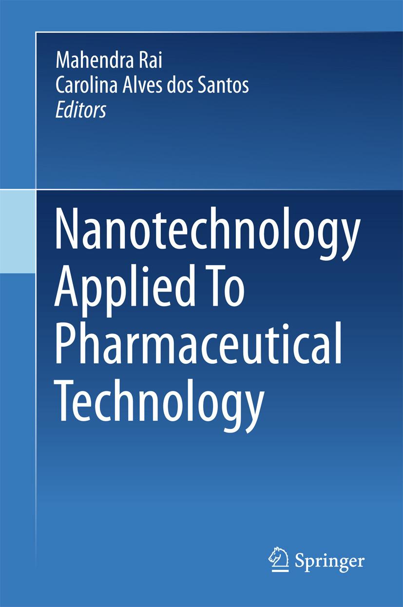 Rai, Mahendra - Nanotechnology Applied To Pharmaceutical Technology, e-kirja