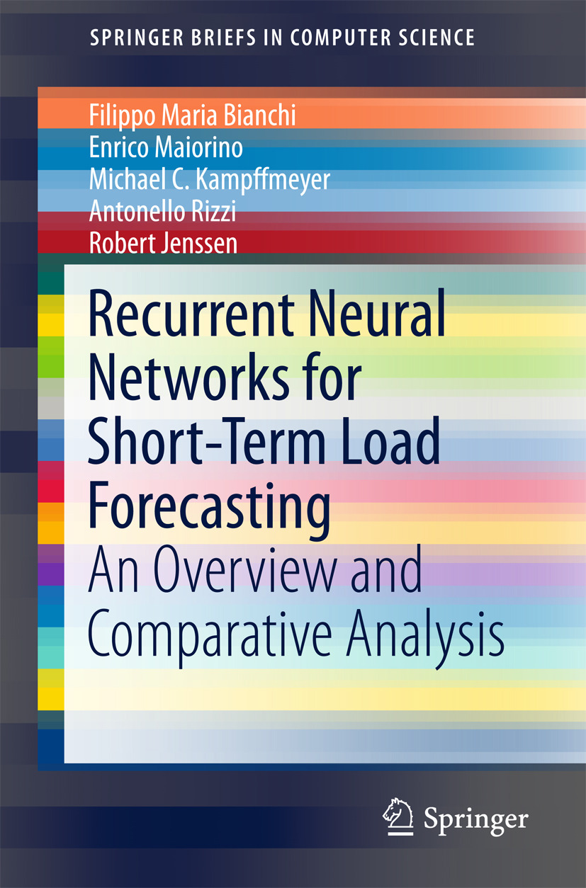Bianchi, Filippo Maria - Recurrent Neural Networks for Short-Term Load Forecasting, ebook