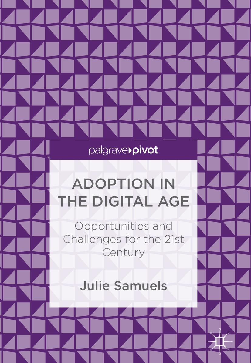 Samuels, Julie - Adoption in the Digital Age, ebook