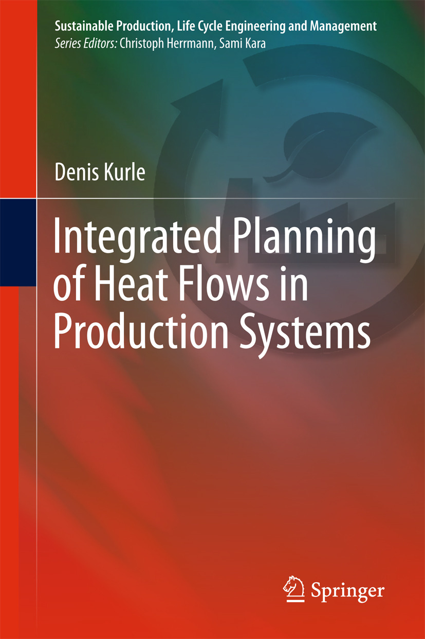 Kurle, Denis - Integrated Planning of Heat Flows in Production Systems, ebook
