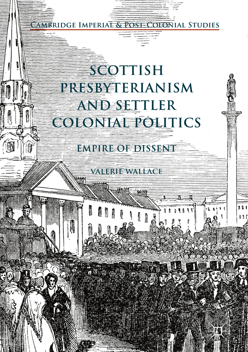 Wallace, Valerie - Scottish Presbyterianism and Settler Colonial Politics, e-kirja