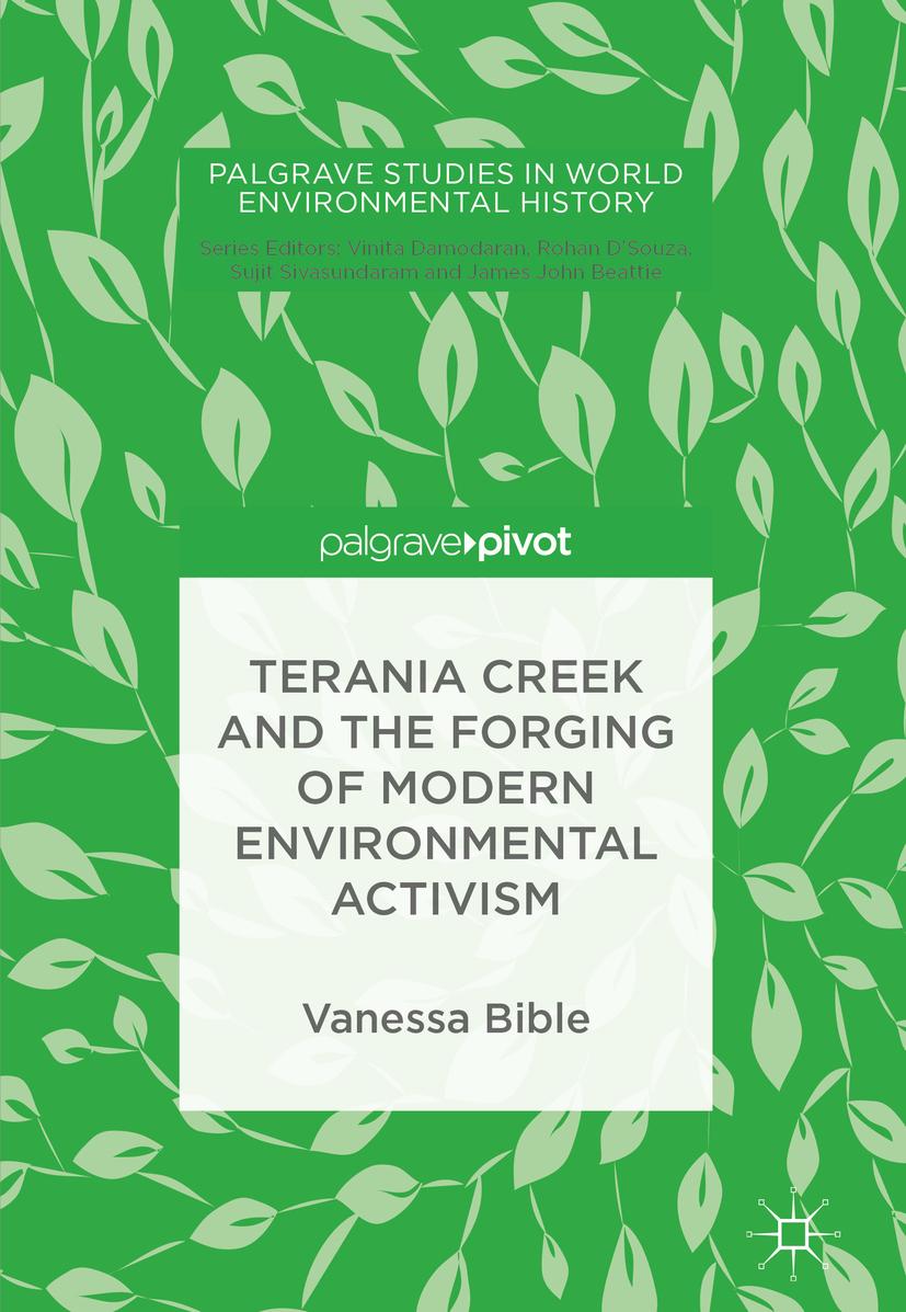 Bible, Vanessa - Terania Creek and the Forging of Modern Environmental Activism, ebook