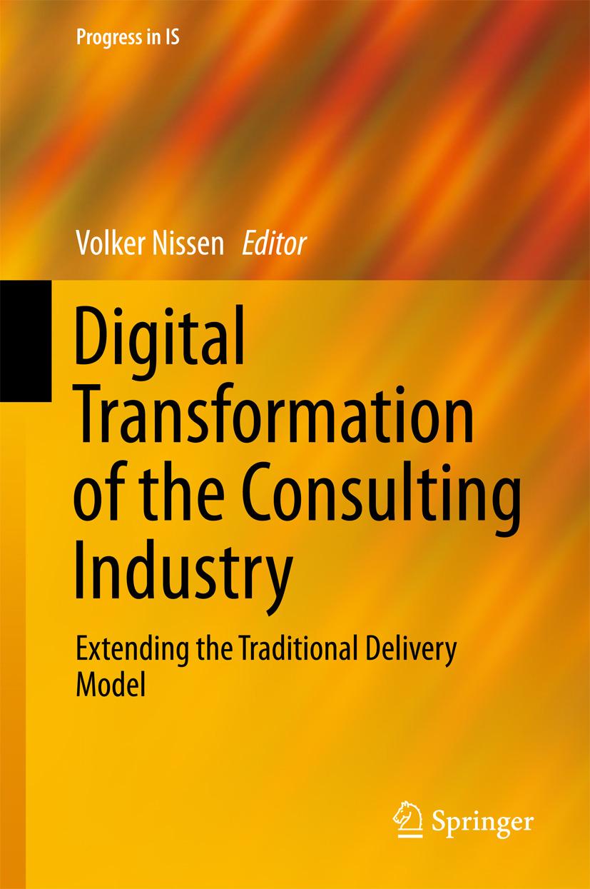 Nissen, Volker - Digital Transformation of the Consulting Industry, ebook