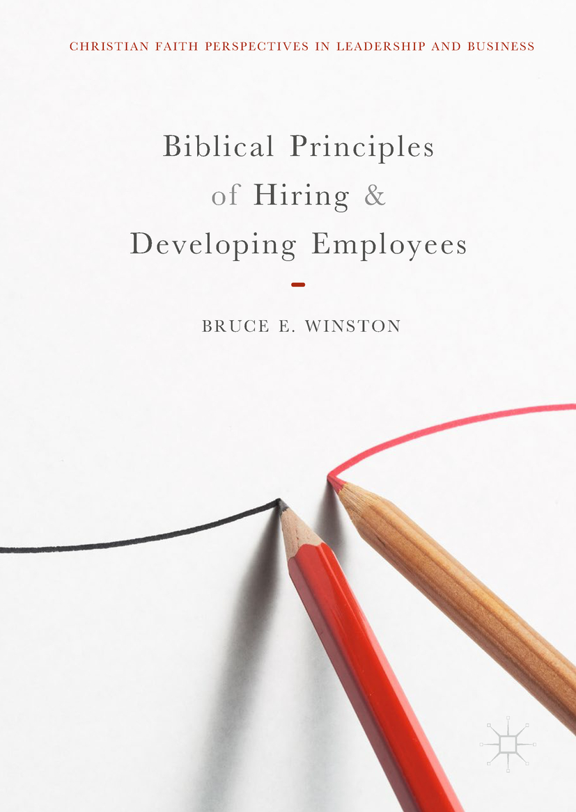 Winston, Bruce E. - Biblical Principles of Hiring and Developing Employees, ebook