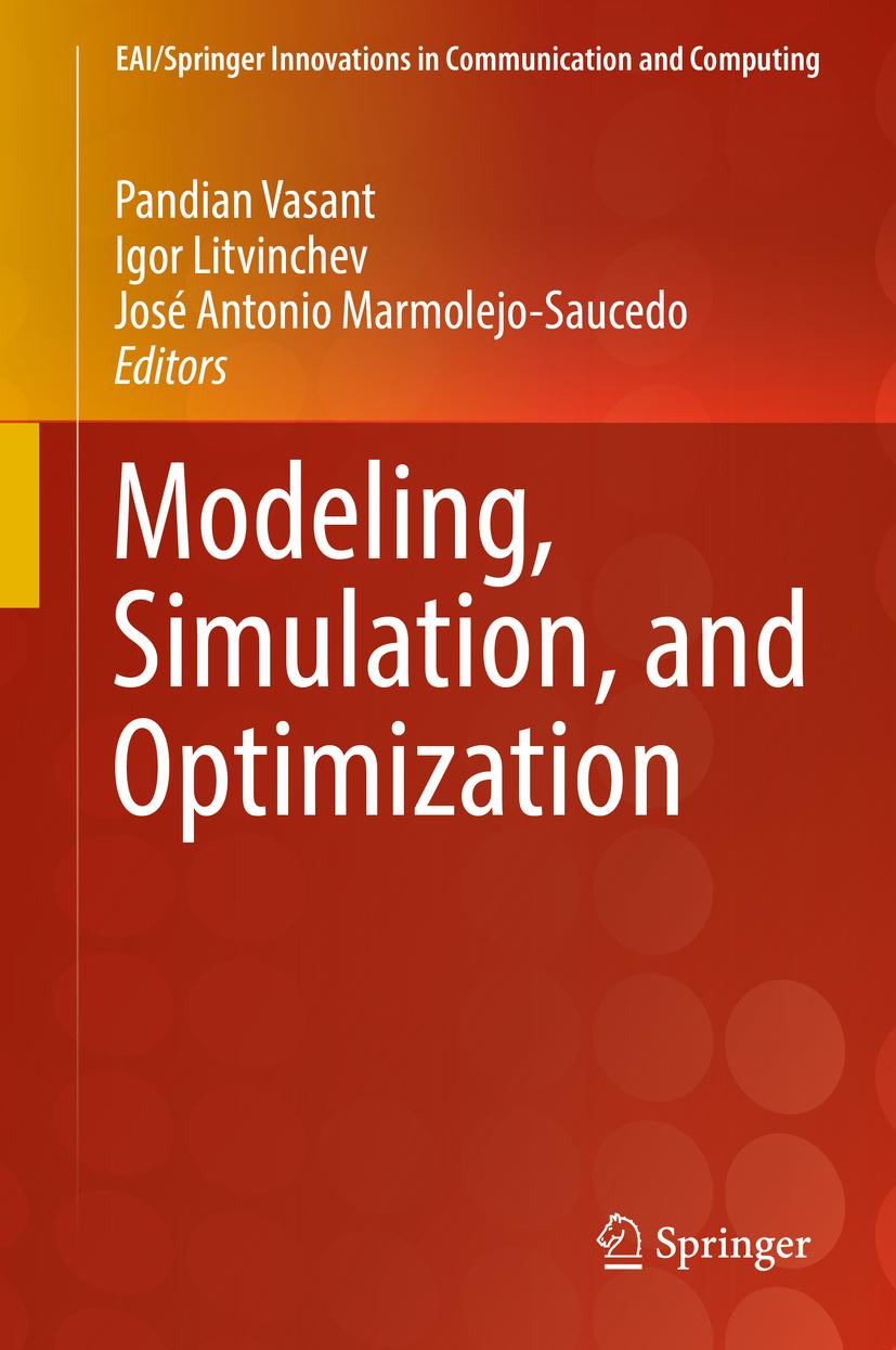 Litvinchev, Igor - Modeling, Simulation, and Optimization, ebook
