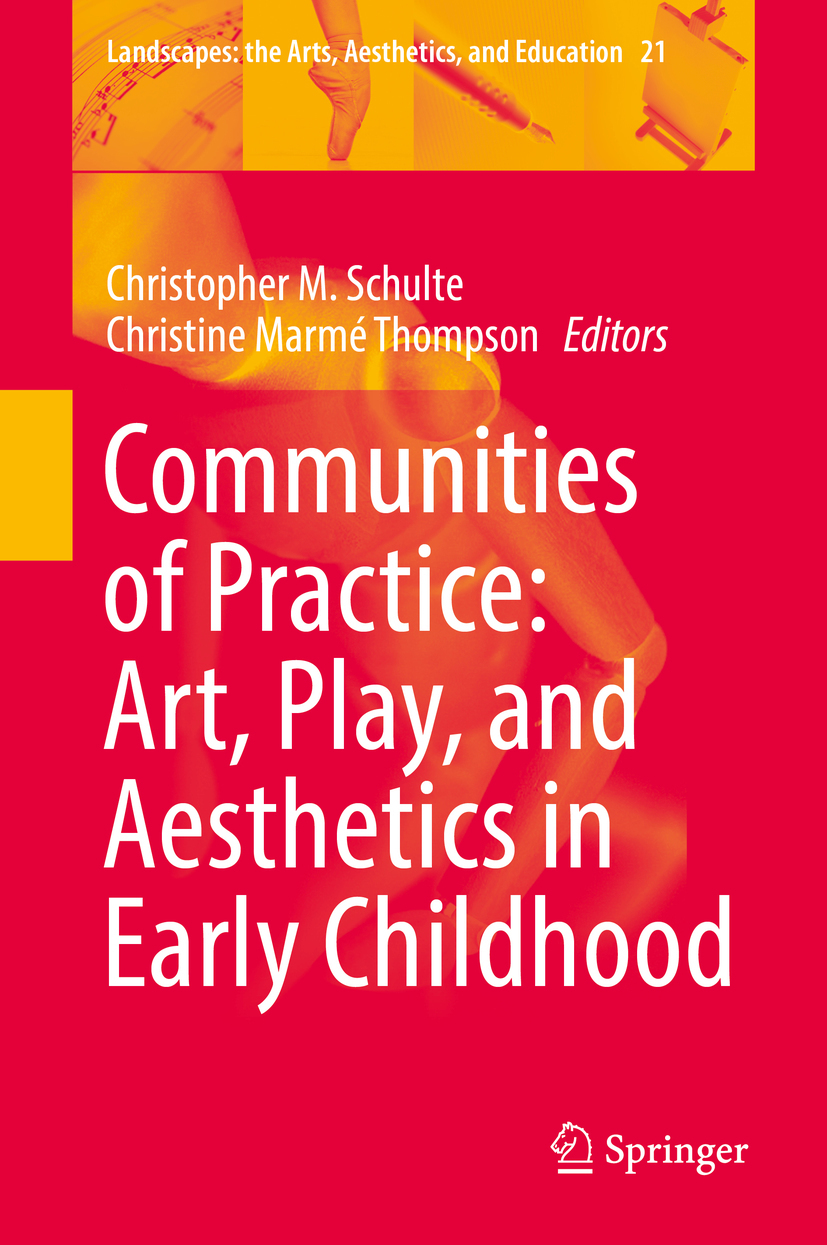 Schulte, Christopher M. - Communities of Practice: Art, Play, and Aesthetics in Early Childhood, ebook
