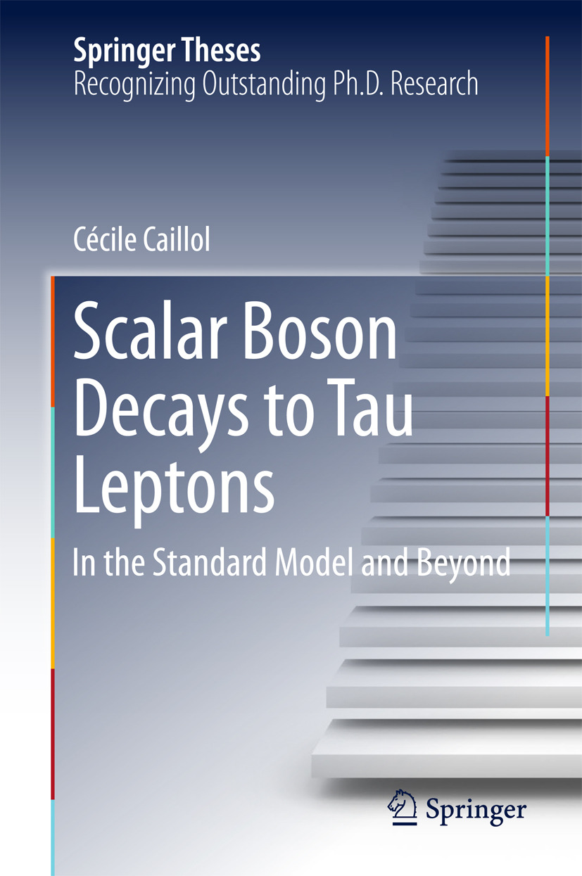 Caillol, Cécile - Scalar Boson Decays to Tau Leptons, ebook