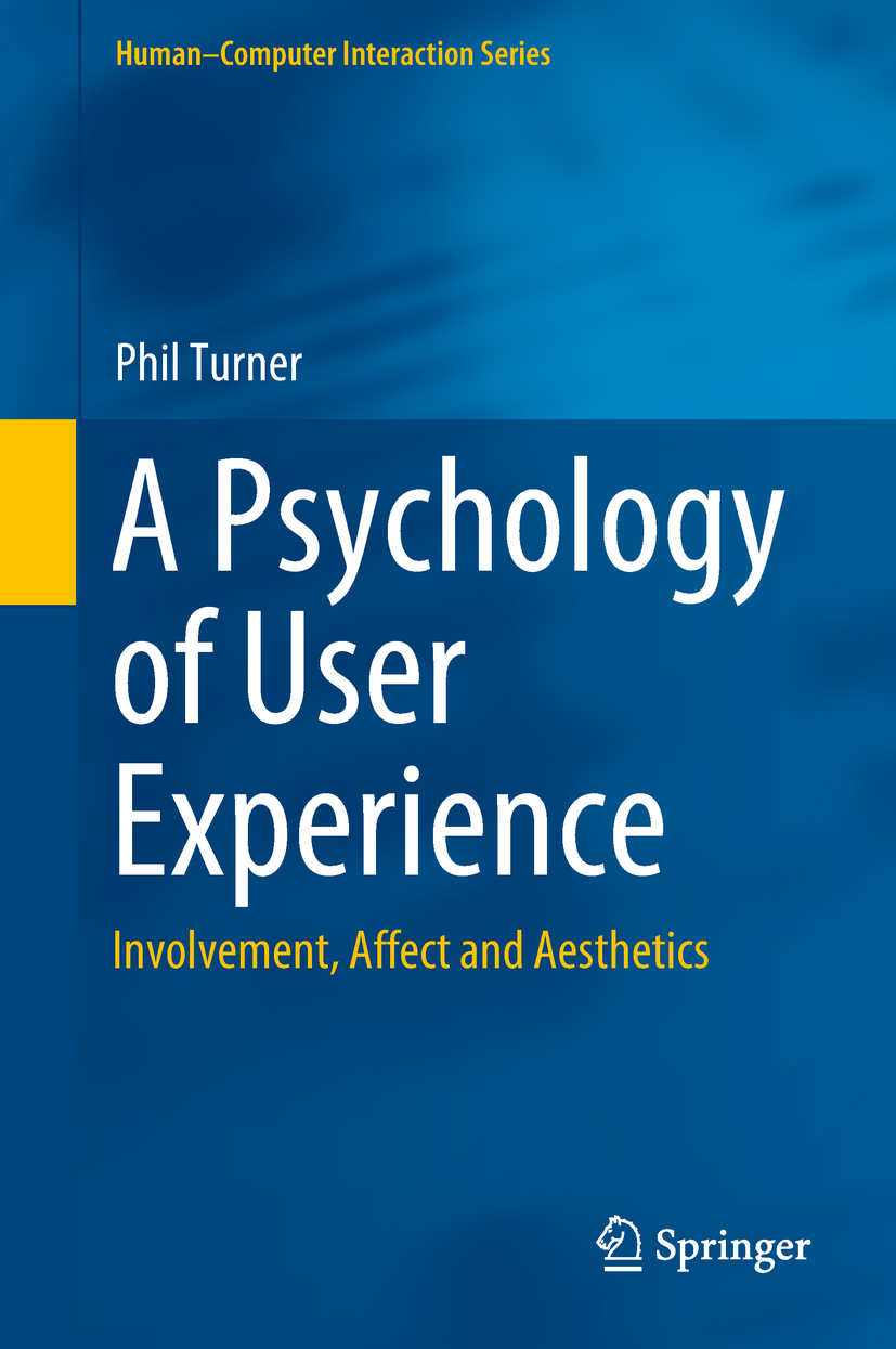 Turner, Phil - A Psychology of User Experience, ebook