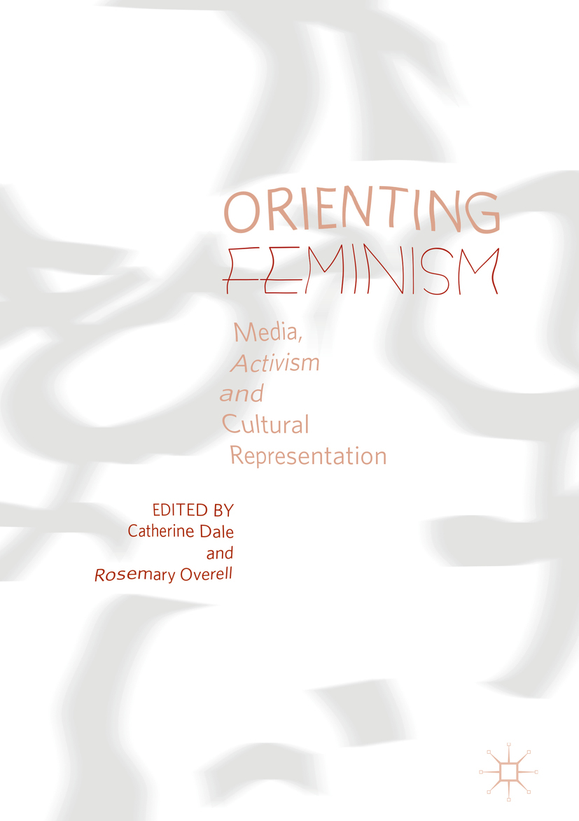 Dale, Catherine - Orienting Feminism, ebook