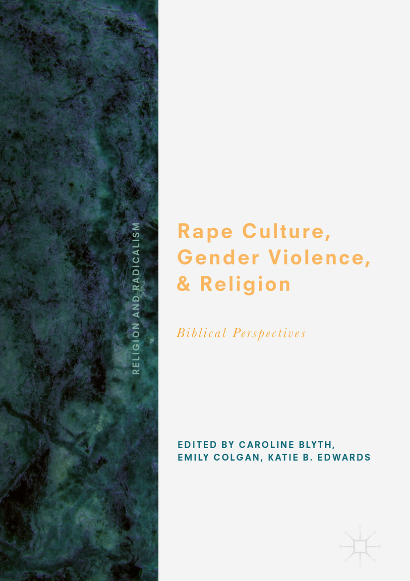 Blyth, Caroline - Rape Culture, Gender Violence, and Religion, ebook