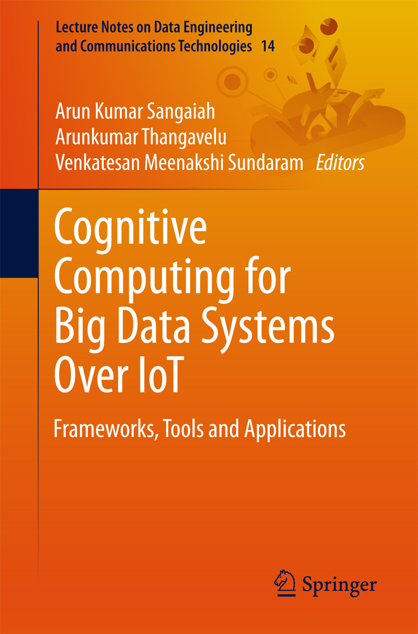 Sangaiah, Arun Kumar - Cognitive Computing for Big Data Systems Over IoT, ebook