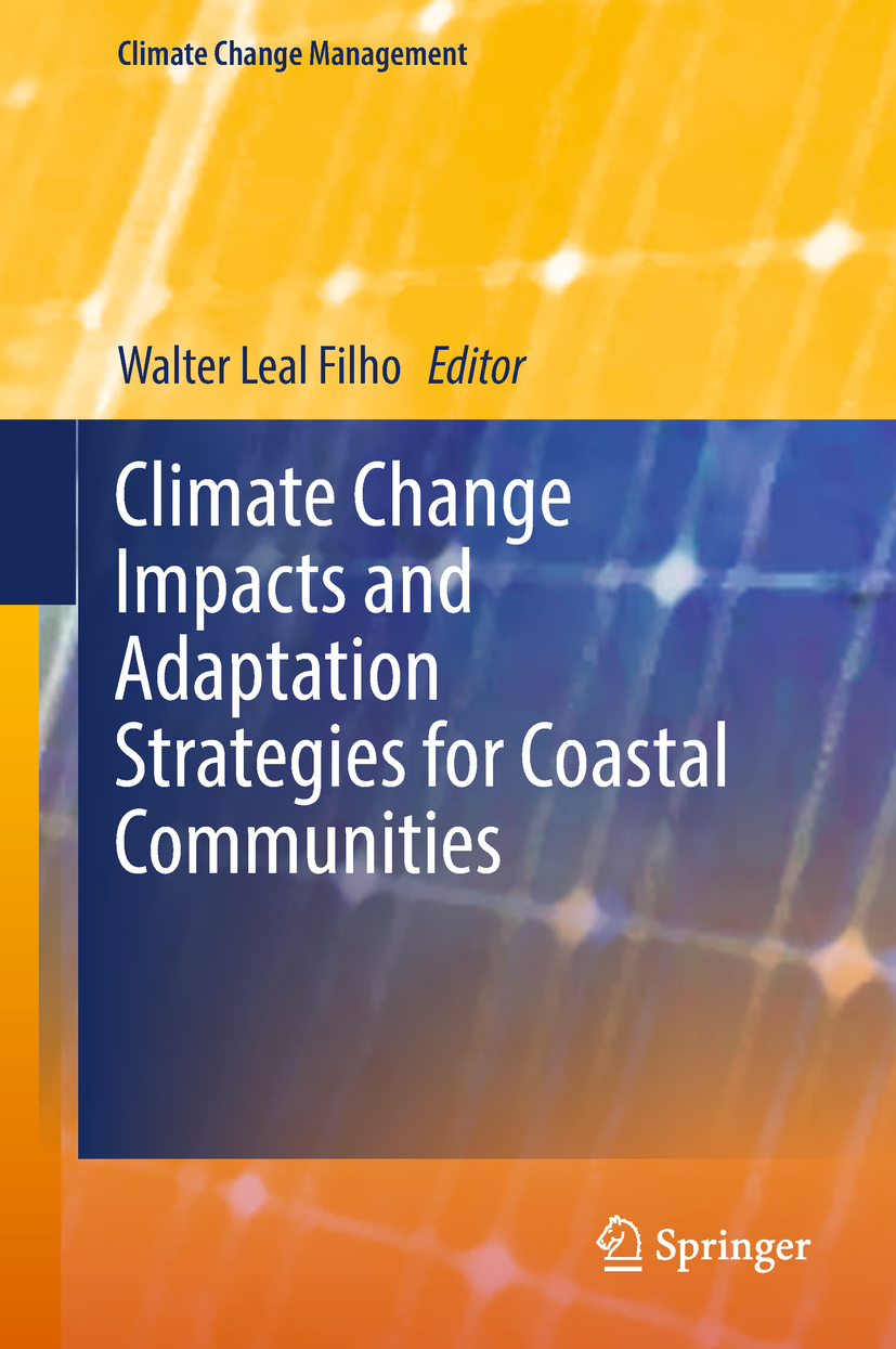 Filho, Walter Leal - Climate Change Impacts and Adaptation Strategies for Coastal Communities, ebook